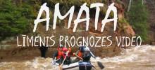 Ūdens līmenis Amatā u.c. upēs. Līmeņa prognoze. Amatas braucienu video.